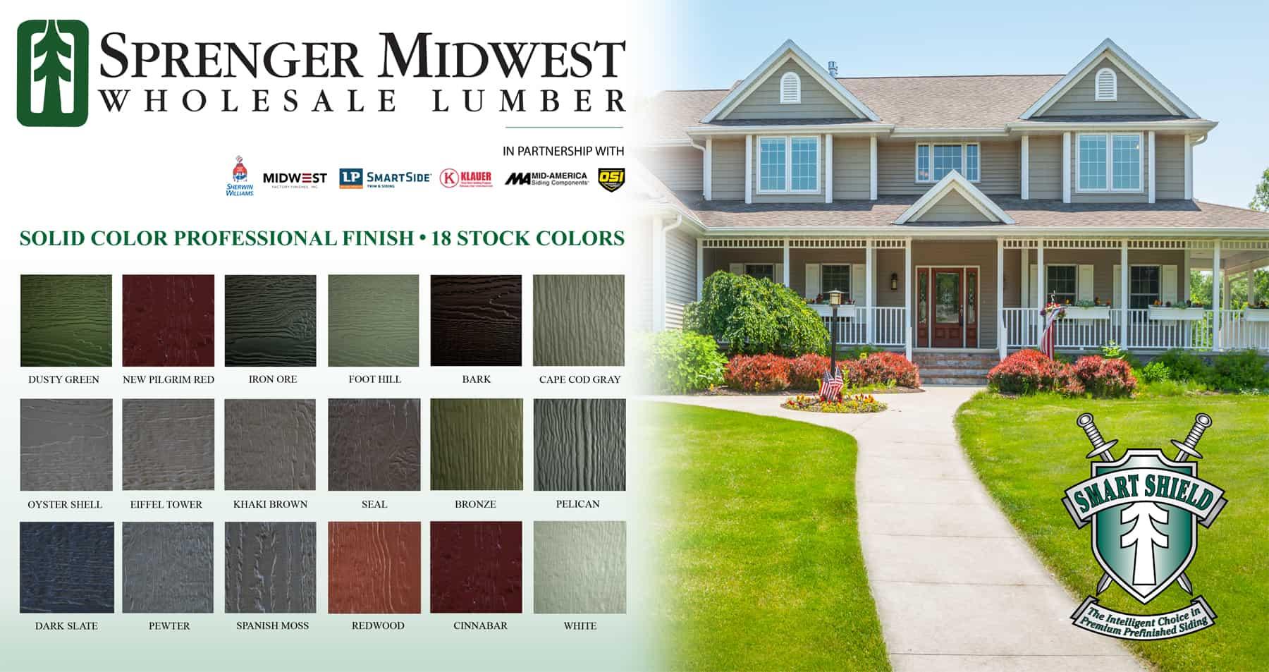 Sprenger midwest wholesale lumber prefinished siding for Lp smartside prefinished siding colors