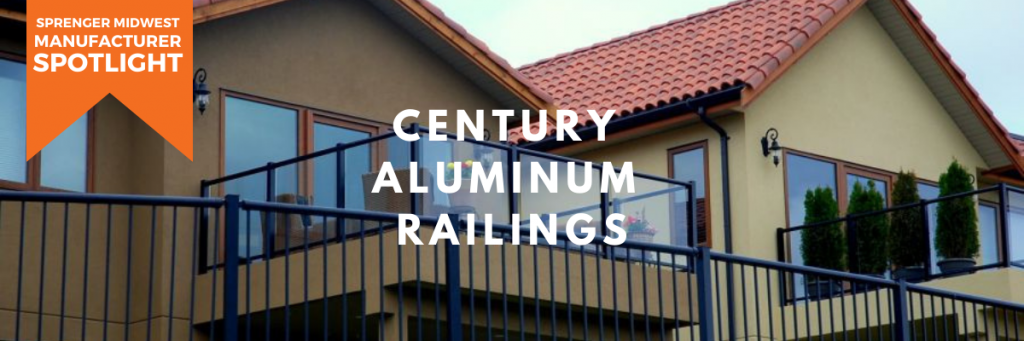 Century Railings in stock from Sprenger Midwest servicing Minnesota, South Dakota, North Dakota, Iowa, Missouri, Kansas and Nebraska.